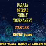 PARAJA SPECIAL FRIDAY TOURNAMENT